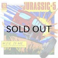 JURASSIC-5 / W.O.E. IS ME(WORLD OF ENTERTAINMENT)