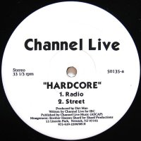 CHANNEL LIVE / HARDCORE