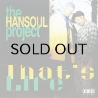THE HANSOUL PROJECT / THAT'S LIFE