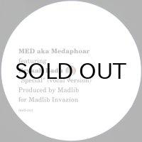 MED a.k.a. MEDAPHOAR feat. ERYKAH BADU / SPECIAL