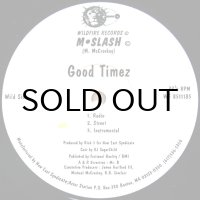 M-SLASH / GOOD TIMEZ