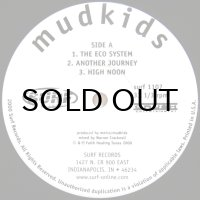 MUDKIDS / THE ECO SYSTEM