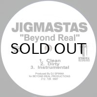 JIGMASTAS / BEYOND REAL