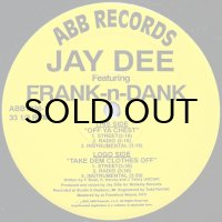 JAY DEE feat. FRANK-n-DANK / OFF YA CHEST
