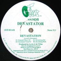 DEVASTATOR / DEVASTATION