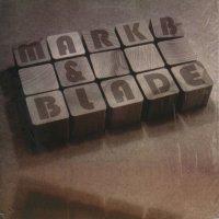 MARK B & BLADE / YA DON'T SEE THE SIGNS