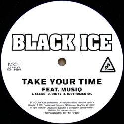 画像1: BLACK ICE / TAKE YOUR TIME