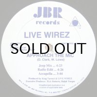 LIVE WIREZ / APPROACH THE MIC