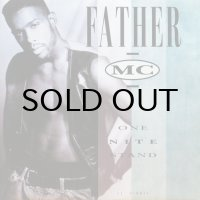 FATHER M.C. / ONE NITE STAND