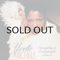YVETTE MICHELE / EVERYDAY & EVERYNIGHT(REMIX)
