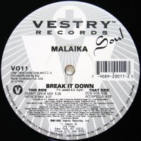MALAIKA / BREAK IT DOWN