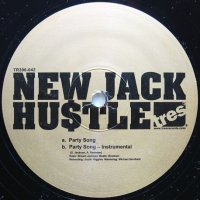 NEW JACK HUSTLE / PARTY SONG