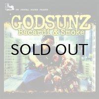 GODSUNZ / BACARDI & SMOKE