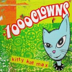 画像1: 1000 CLOWNS / KITTY KAT MAX