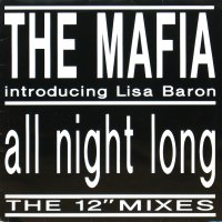 THE MAFIA / ALL NIGHT LONG