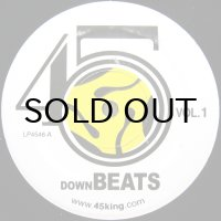 THE 45 KING / DOWN BEATS VOL. 1