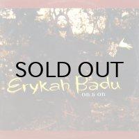 ERYKAH BADU / ON & ON