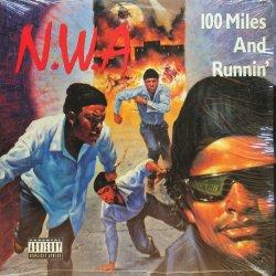 画像1: N.W.A / 100 MILES AND RUNNIN'