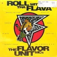 THE FLAVOR UNIT MCs / ROLL WIT THA FLAVA