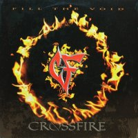 CROSSFIRE / FILL THE VOID