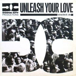 画像1: DODGE CITY PRODUCTIONS / UNLEASH YOUR LOVE