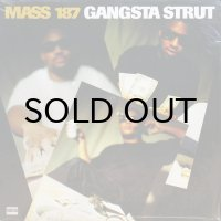 MASS 187 / GANGSTA STRUT