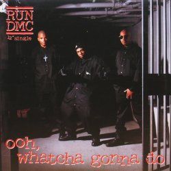 画像1: RUN-D.M.C. / OOH, WHATCHA GONNA DO