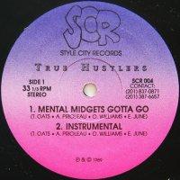 TRUE HUSTLERS / MENTAL MIDGETS GOTTA GO