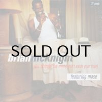 BRIAN McKNIGHT / YOU SHOULD BE MINE(DON'T WASTE YOUR TIME)