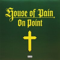 HOUSE OF PAIN / ON POINT