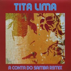 画像1: TITA LIMA / A CONTA DO SAMBA REMIX