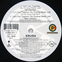KRUSH / LET'S GET TOGETHER(SO GROOVY NOW)