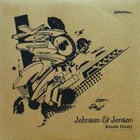 JOHNSON & JONSON / KINDA DUSTY