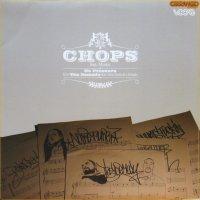 CHOPS / NO PRESSURE