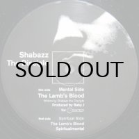 SHABAZZ THE DISCIPLE / THE LAMB'S BLOOD