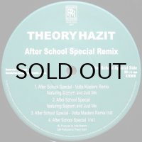 THEORY HAZIT / AFTER SCHOOL SPECIAL REMIX