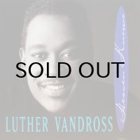LUTHER VANDROSS / HEAVEN KNOWS