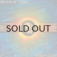 SOURCE OF LABOR / STOLEN LIVES
