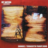 SHING02/TERRACOTTA TROUPE XGND / MY NATION(MOJA NACIJA)