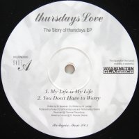 THURSDAYS LOVE / THE STORY OF THURSDAY EP