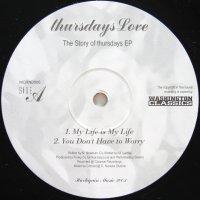 THURSDAYS LOVE / THE STORY OF THURSDAY EP