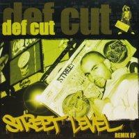 DEF CUT / STREET LEVEL REMIX EP