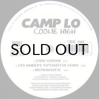 CAMP LO / COOLIE HIGH