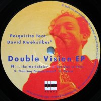 PERQUISITE FEAT. DAVID KWEKSILBER / DOUBLE VISION EP