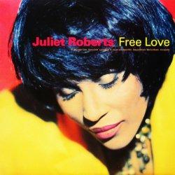 画像1: JULIET ROBERTS / FREE LOVE