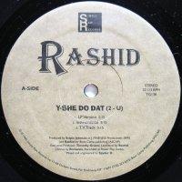 RASHID / Y-SHE DO DAT(2-U)