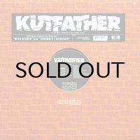 KUTFATHER / NEVA SCARED