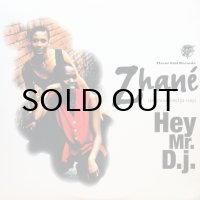 ZHANE / HEY MR. D.J.
