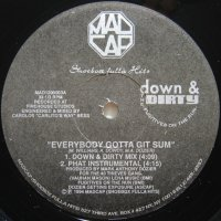 The Fugitives On The Run / Everybody Gotta Git Sum