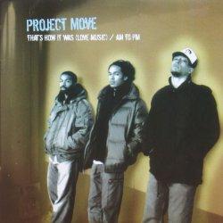 画像1: PROJECT MOVE / THAT'S HOW IT WAS(LOVE MUSIC)
